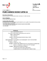 Pure Varnish Mono Satin 30